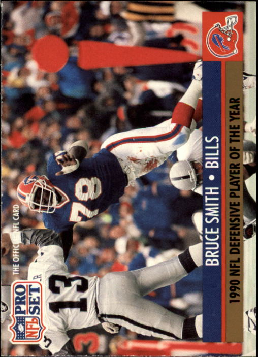 1991 Pro Set #6 Bruce Smith/NFL Defensive/Player of the Year