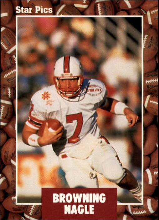 1991 Star Pics #18 Browning Nagle