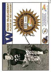 1992 Washington Greats Pacific #AU32 Hugh McElhenny AU/1000