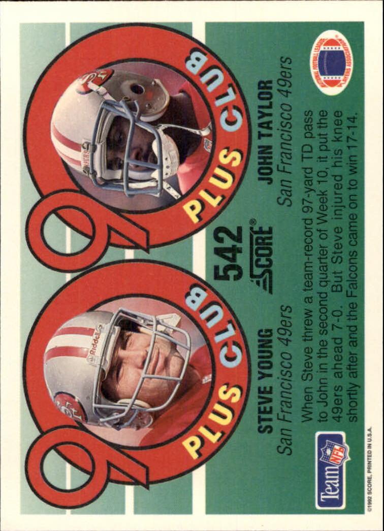 1992 Score #542 Steve Young/J.Taylor 90 back image