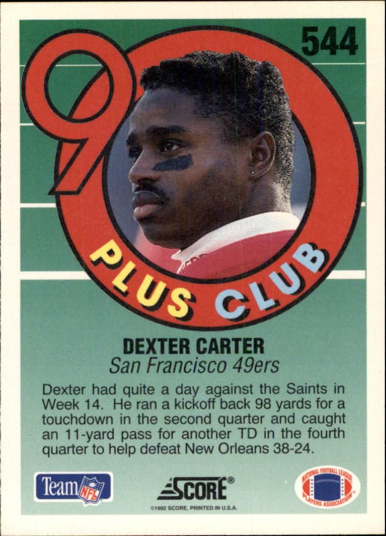1992 Score #544 Dexter Carter 90 back image