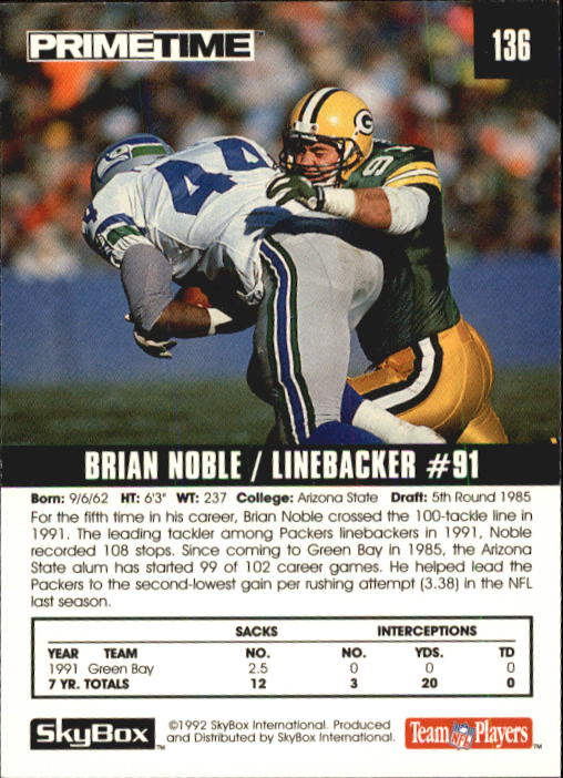 1992 SkyBox Prime Time #136 Brian Noble back image