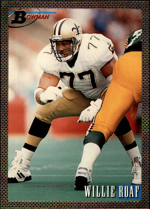 1993 Bowman #421 Willie Roaf RC
