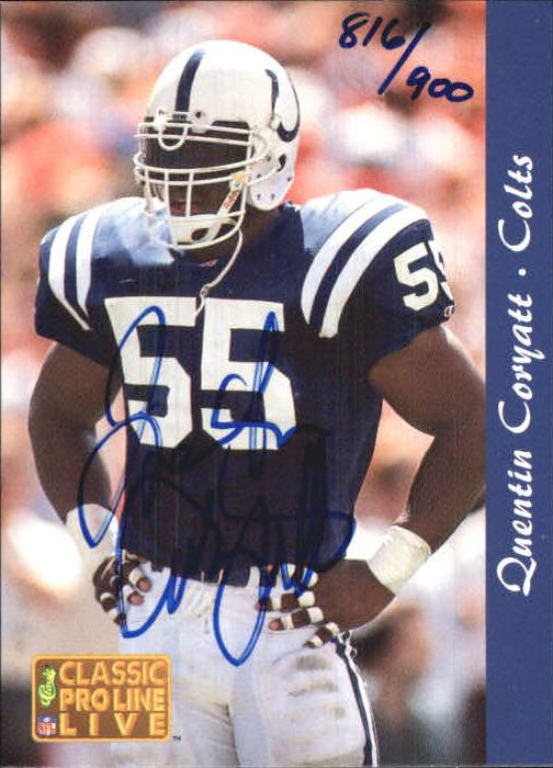 1993 Pro Line Live Autographs #10 Quentin Coryatt/900