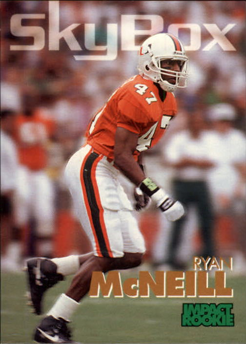 1993 SkyBox Impact #391 Ryan McNeil IR RC UER/(Name misspelled/McNeill on front)