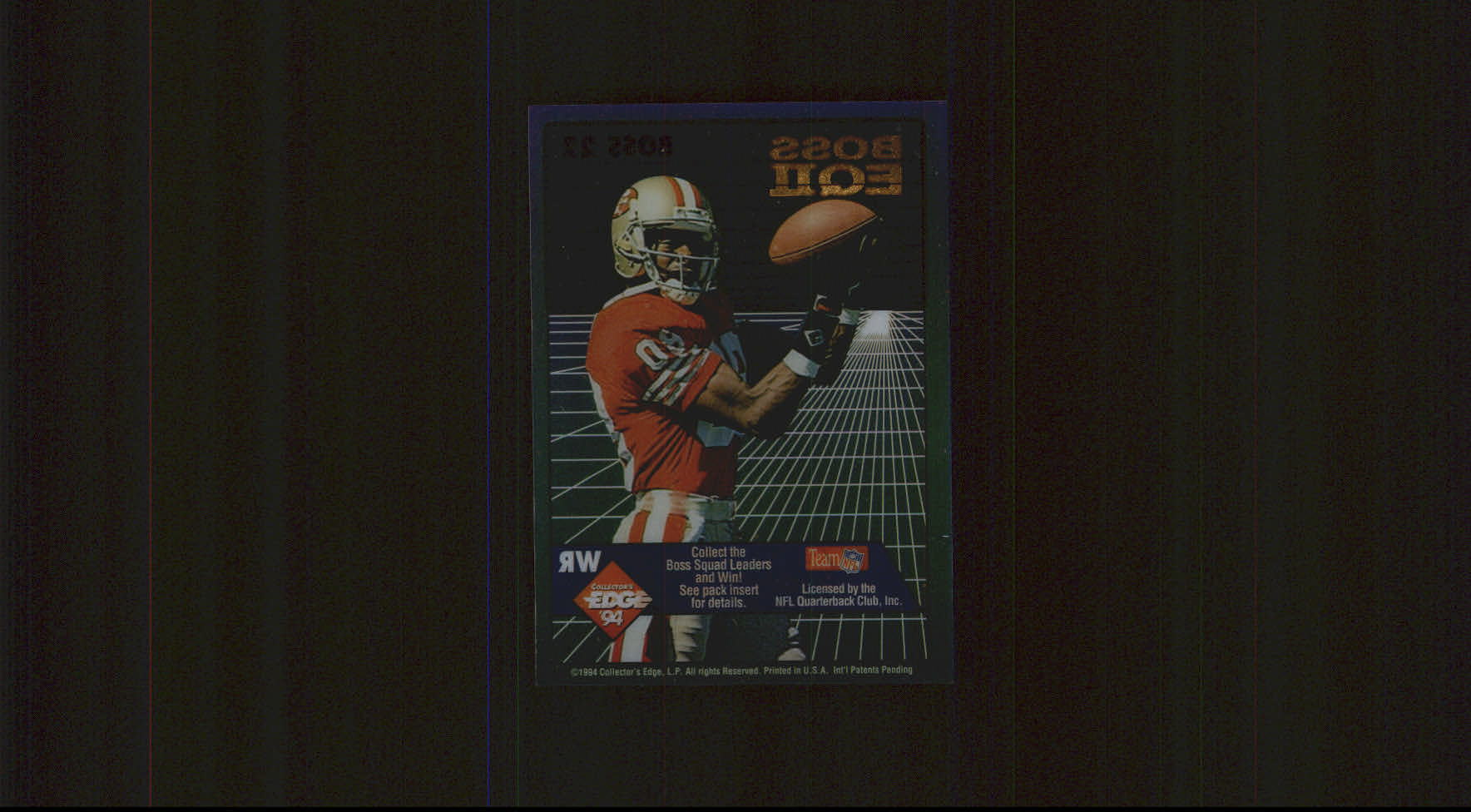 1994 Collector's Edge Boss Squad Bronze EQII #22 Jerry Rice back image