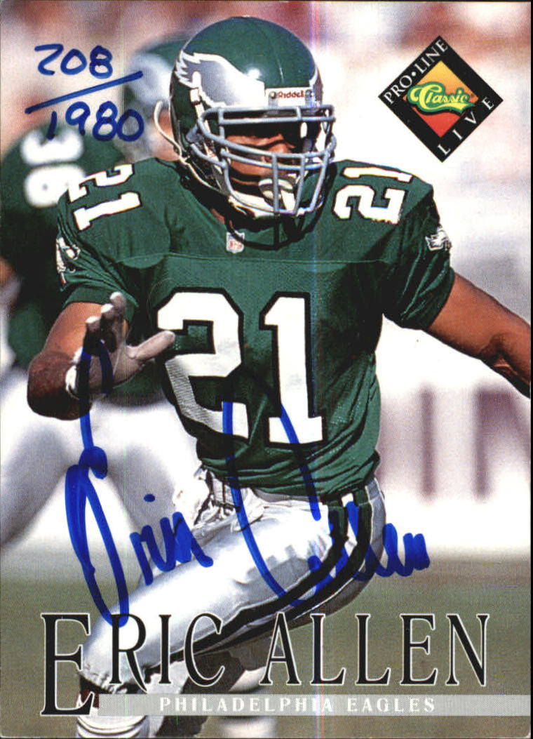 1994 Pro Line Live Autographs #3 Eric Allen/1980