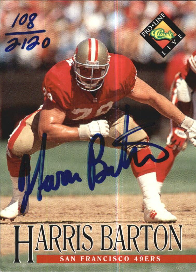 1994 Pro Line Live Autographs #6 Harris Barton/2120