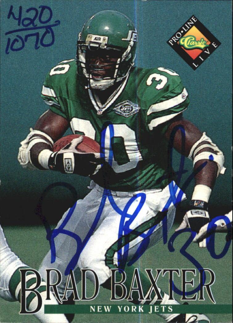 1994 Pro Line Live Autographs #8 Brad Baxter/1070
