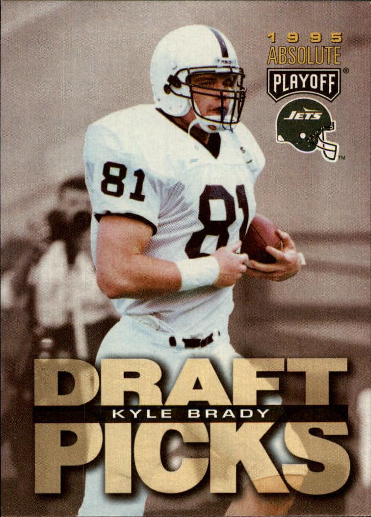 1995 Absolute #188 Kyle Brady RC