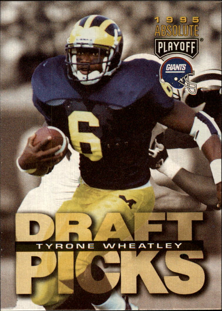 1995 Absolute #191 Tyrone Wheatley RC