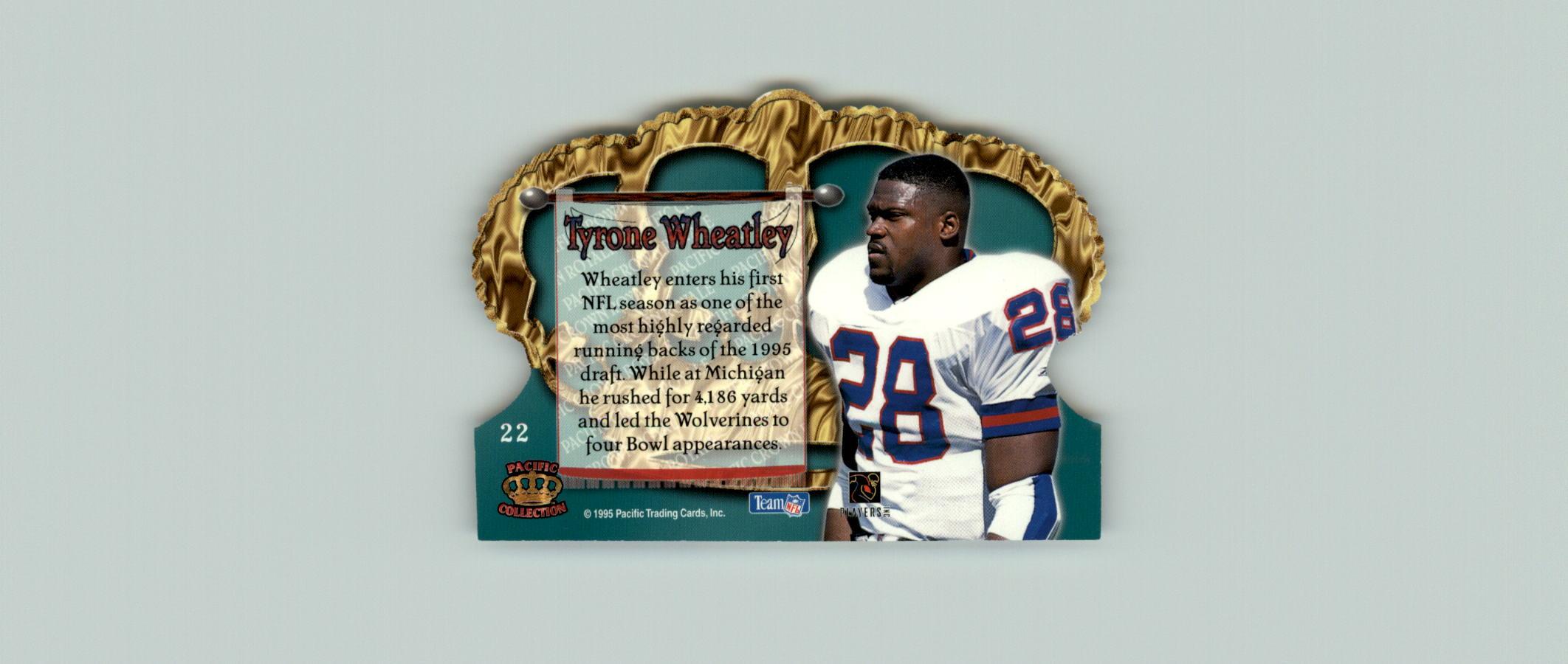 1995 Crown Royale #22 Tyrone Wheatley RC back image