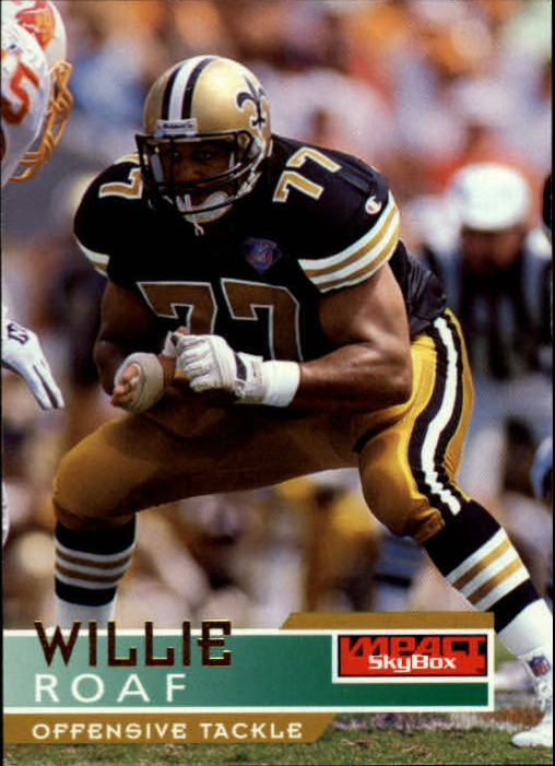 1995 SkyBox Impact #98 Willie Roaf