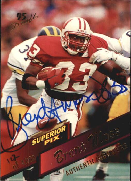 1995 Superior Pix #17 Brent Moss