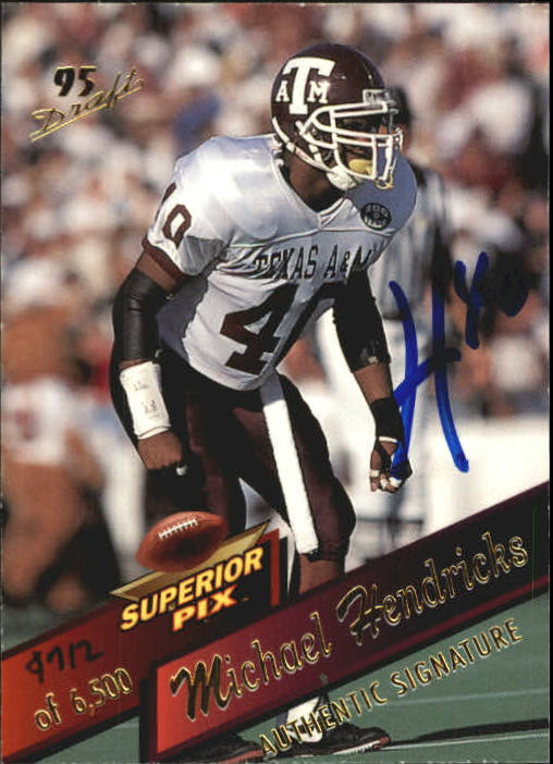 1995 Superior Pix Autographs #19 Michael Hendricks/6500