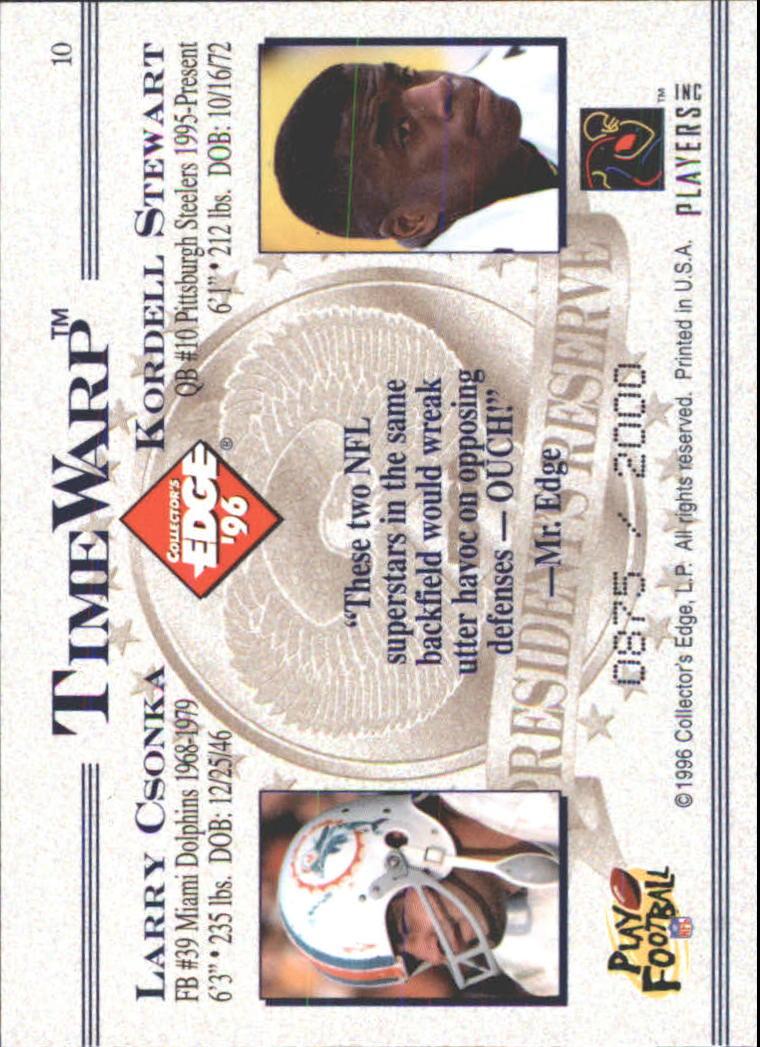 1996 CE President's Reserve TimeWarp #10 Kordell Stewart/Csonka back image