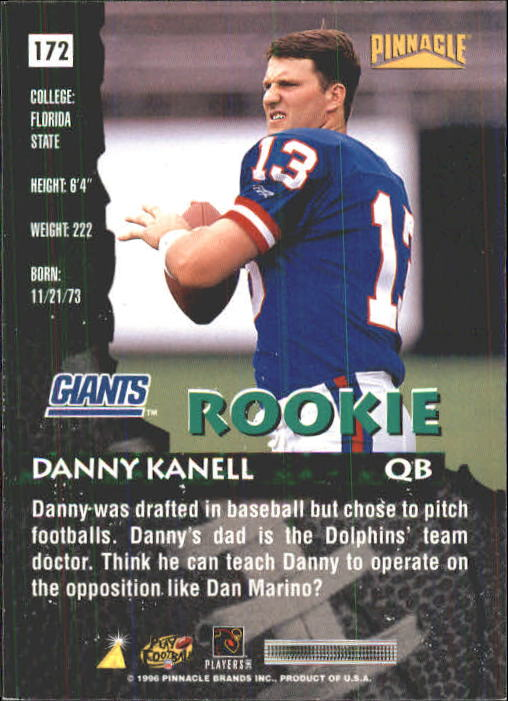 1996 Pinnacle #172 Danny Kanell RC back image