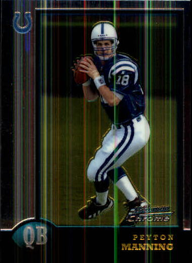 1998 Bowman Chrome #1 Peyton Manning RC