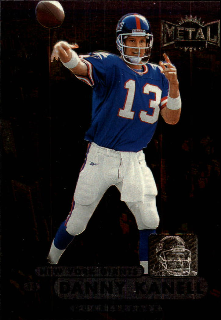 1998 Metal Universe #94 Danny Kanell