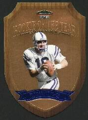 1998 Playoff Contenders Rookie of the Year #4 Peyton Manning