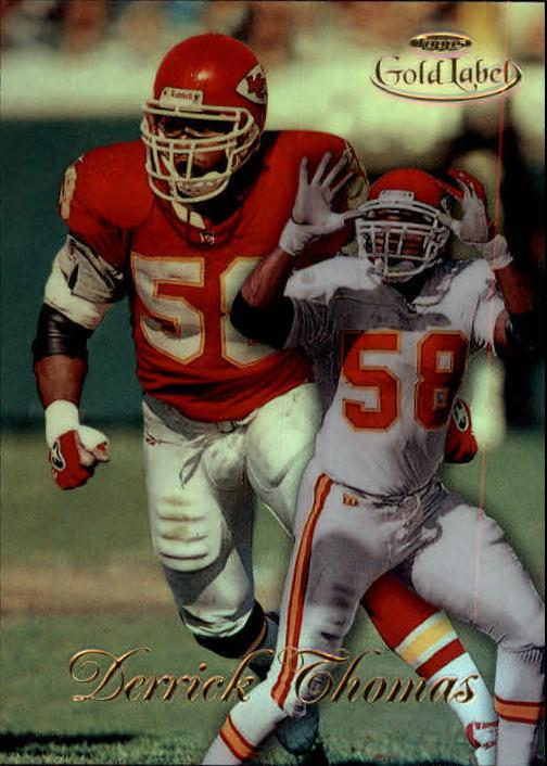 1998 Topps Gold Label Class 1 #18 Derrick Thomas