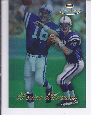 1998 Topps Gold Label Class 1 #20 Peyton Manning RC