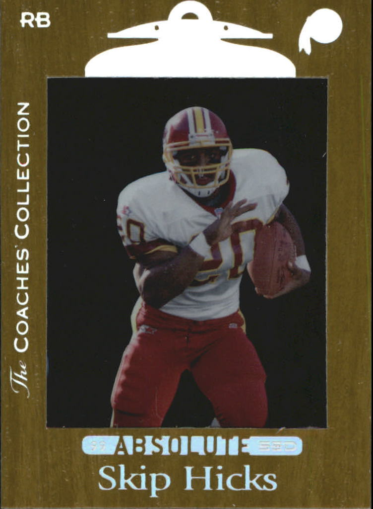 1999 Absolute SSD Coaches Collection Silver #108 Skip Hicks