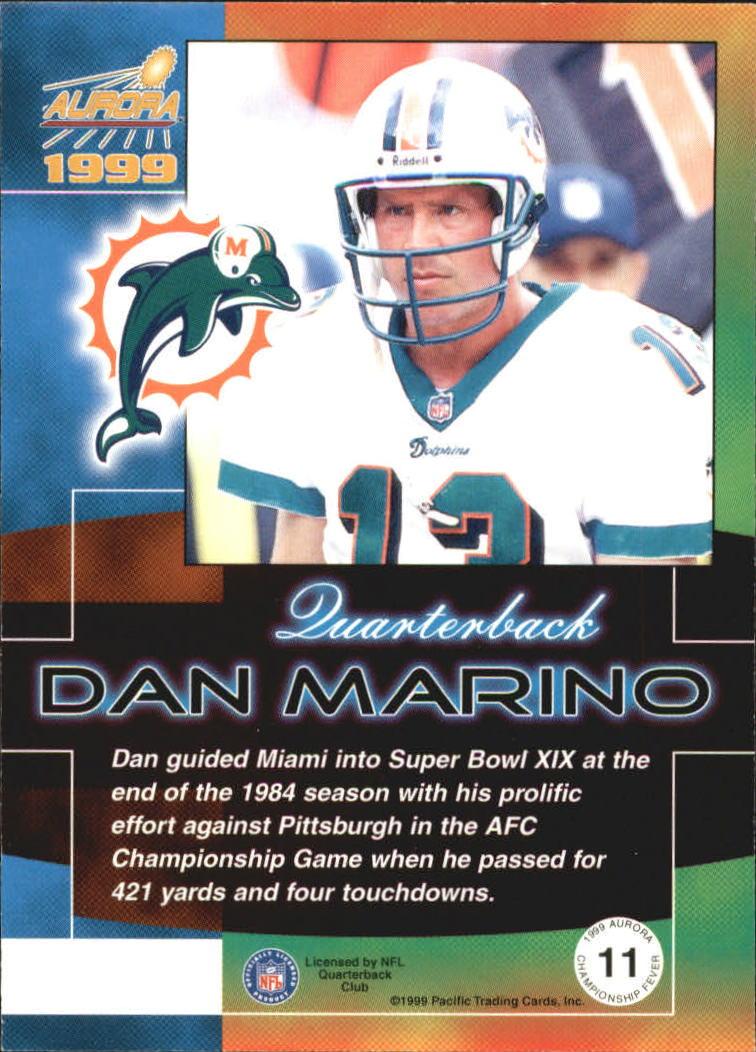 1999 Aurora Championship Fever #11 Dan Marino back image