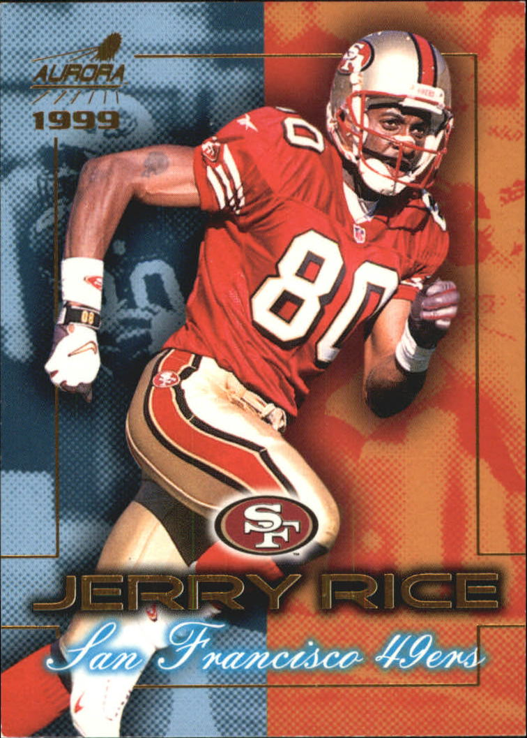 1999 Aurora Championship Fever #17 Jerry Rice