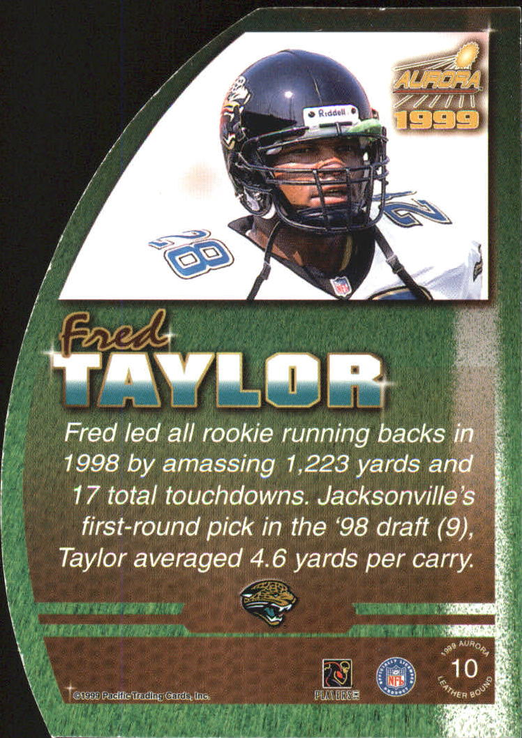 1999 Aurora Leather Bound #10 Fred Taylor back image