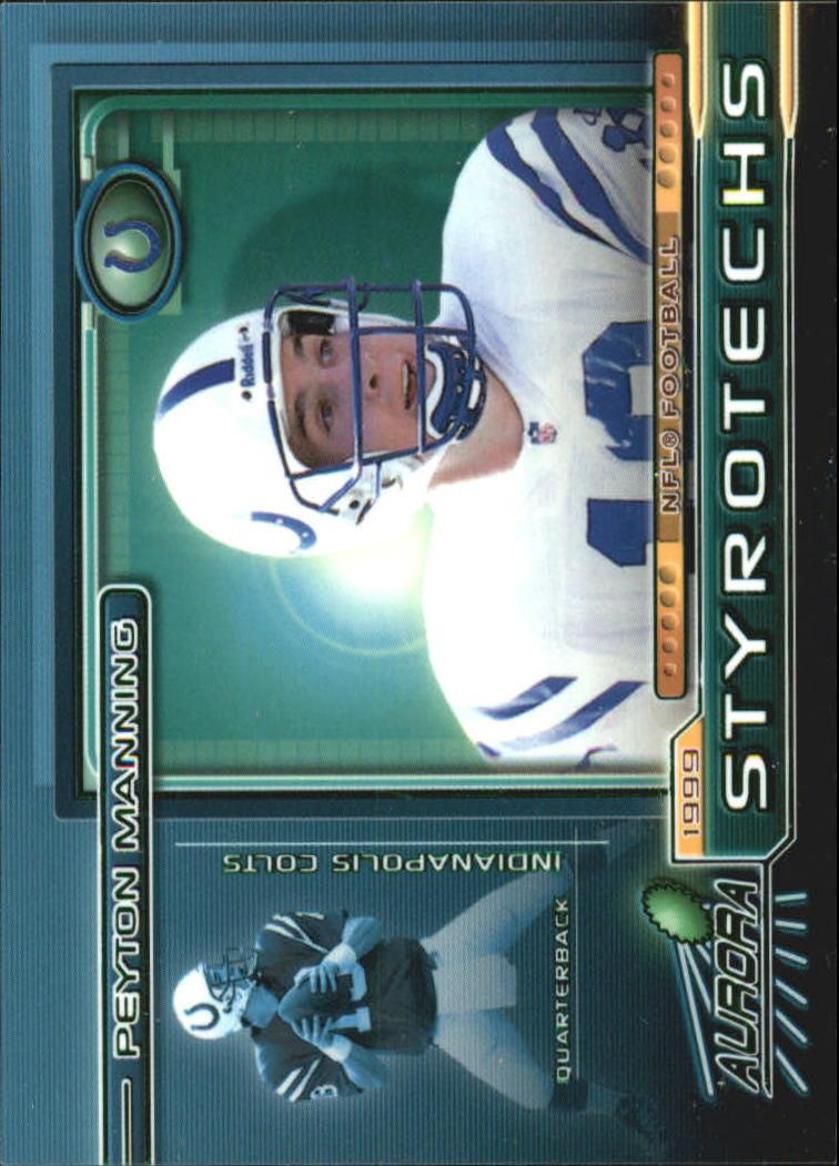 1999 Aurora Styrotechs #9 Peyton Manning