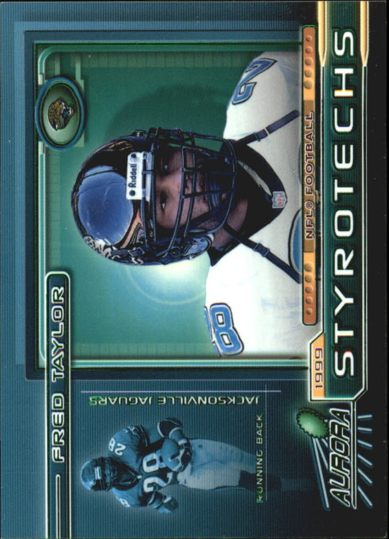 1999 Aurora Styrotechs #10 Fred Taylor