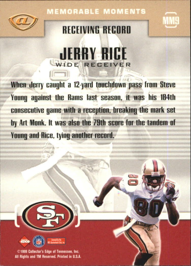 1999 Collector's Edge Advantage Memorable Moments #MM9 Jerry Rice back image
