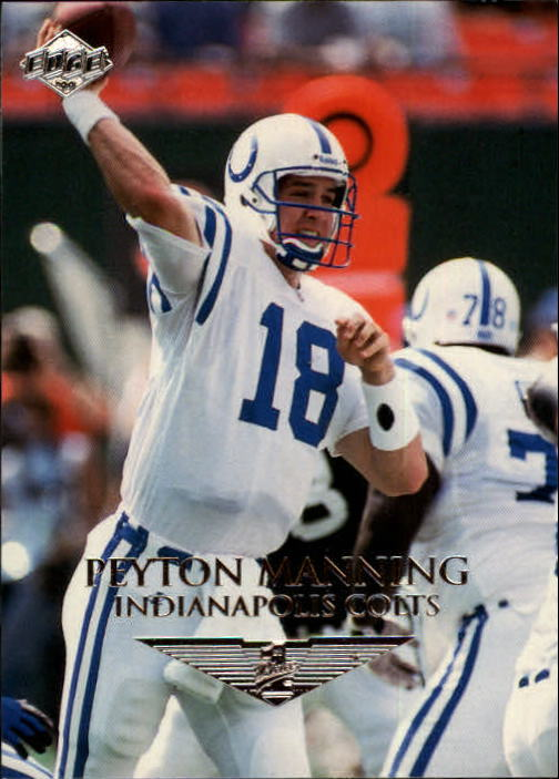 1999 Collector's Edge First Place #65 Peyton Manning