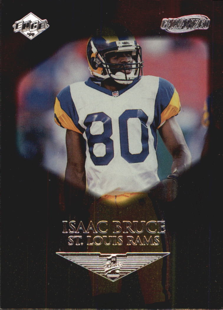 1999 Collector's Edge First Place Galvanized #120 Isaac Bruce
