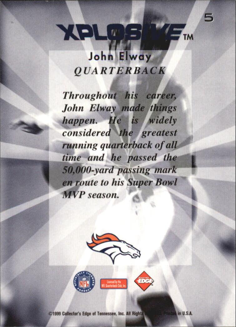 1999 Collector's Edge Fury Xplosive #5 John Elway back image