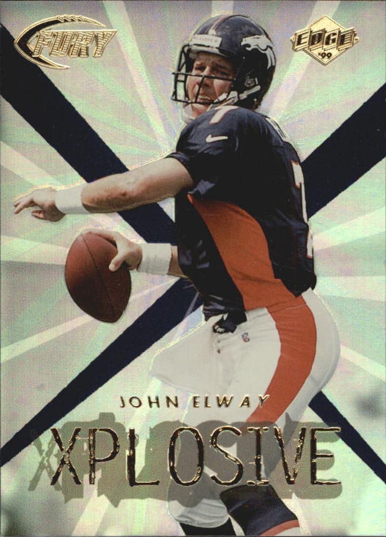 1999 Collector's Edge Fury Xplosive #5 John Elway