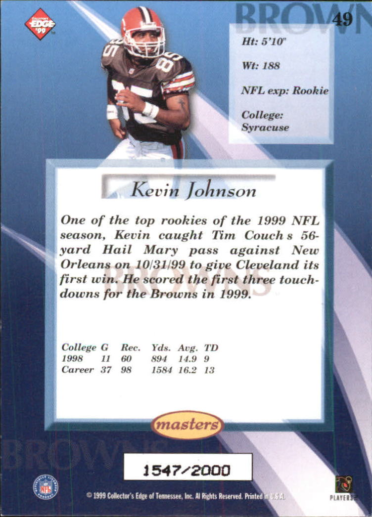 1999 Collector's Edge Masters #49 Kevin Johnson RC back image