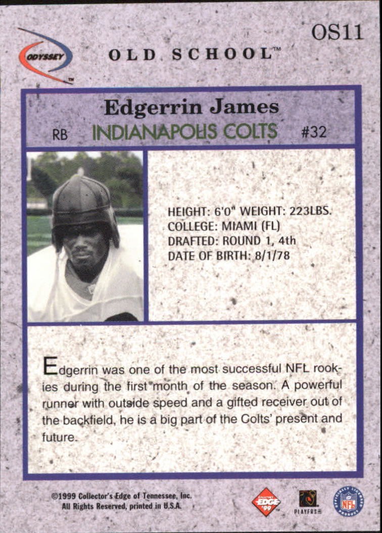1999 Collector's Edge Odyssey Old School #OS11 Edgerrin James back image