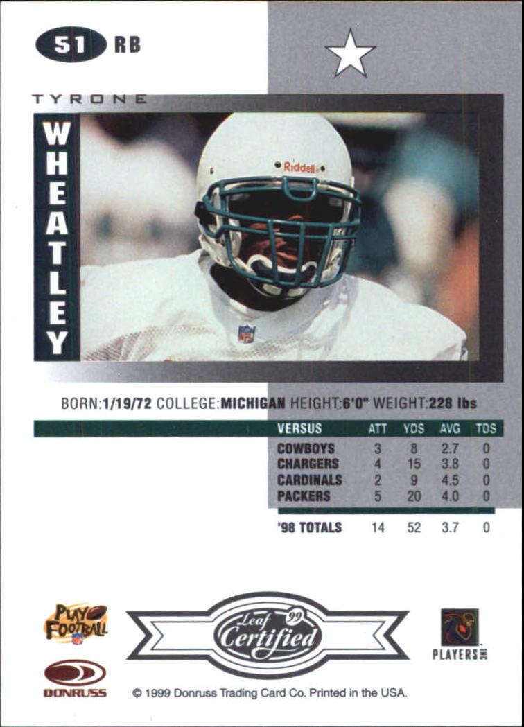 1999 Leaf Certified #51 Tyrone Wheatley back image