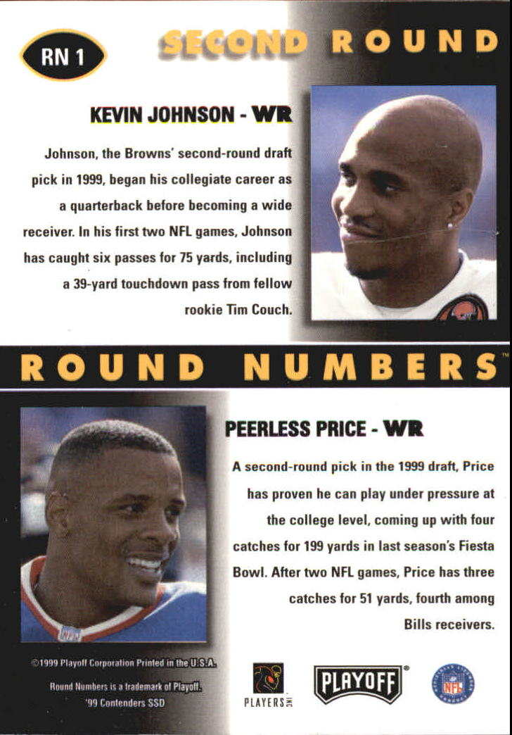 1999 Playoff Contenders SSD Round Numbers Autographs #RN1 Kevin Johnson/Peerless Price back image