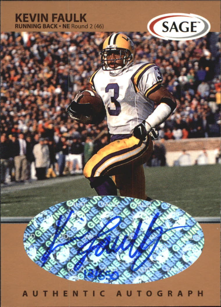 1999 SAGE Autographs Bronze #A18 Kevin Faulk/650