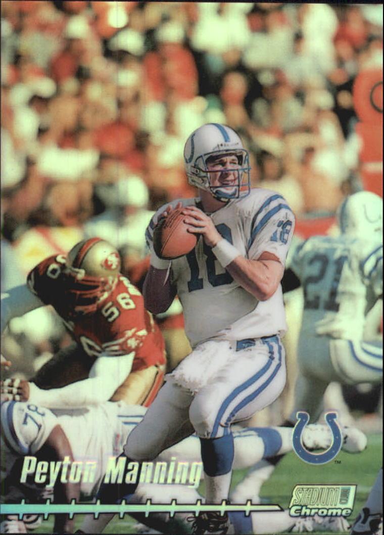1999 Stadium Club Chrome Refractors #69 Peyton Manning
