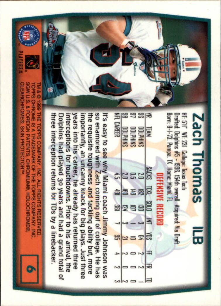 1999 Topps Chrome #6 Zach Thomas back image