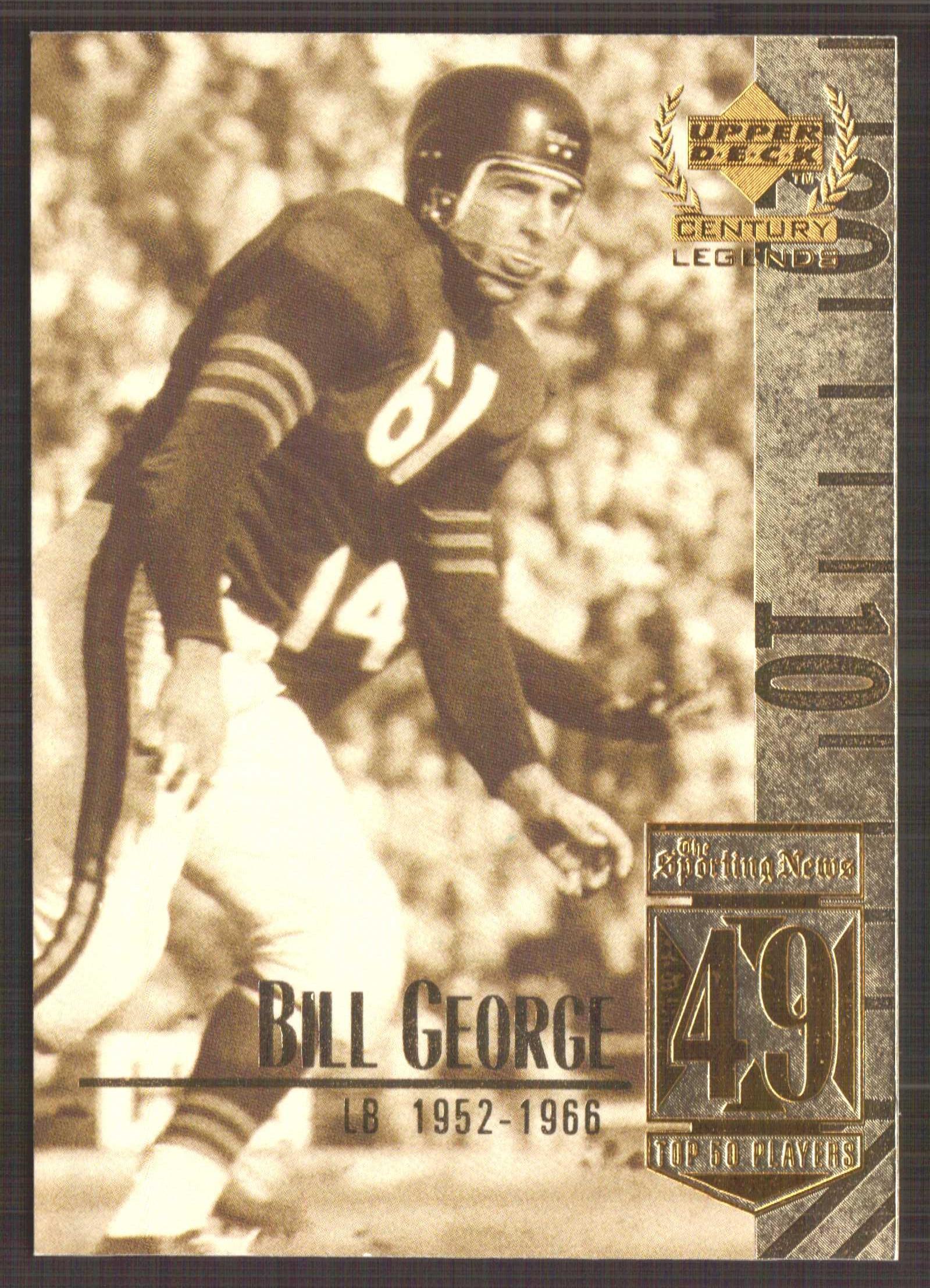 1999 Upper Deck Century Legends #49 Bill George