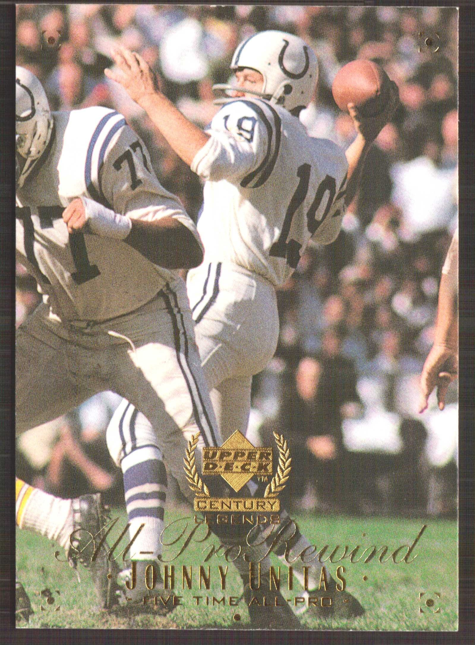 1999 Upper Deck Century Legends #117 Johnny Unitas APR