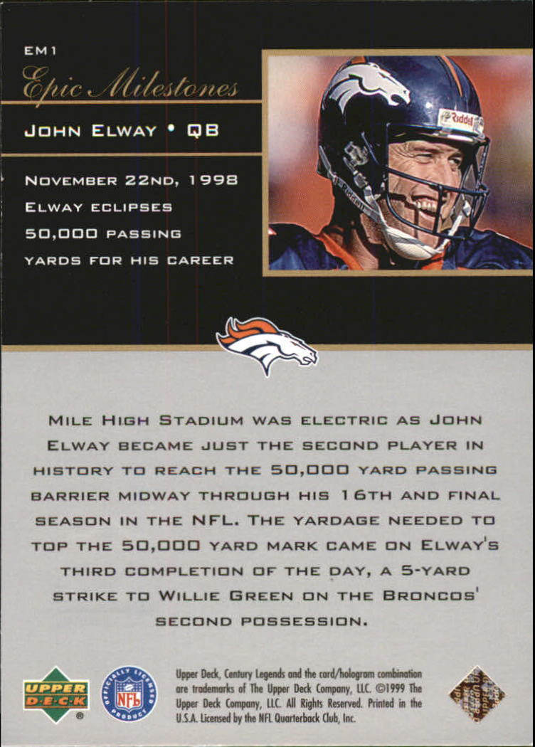 1999 Upper Deck Century Legends Epic Milestones #EM1 John Elway back image