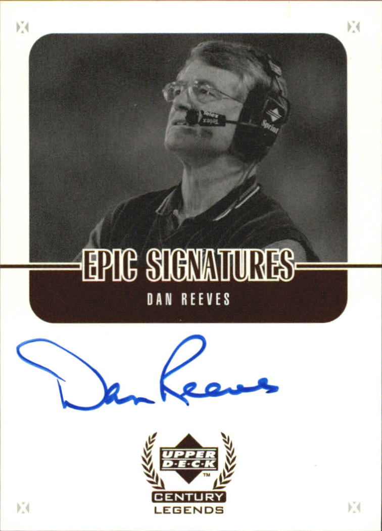 1999 Upper Deck Century Legends Epic Signatures #DR Dan Reeves