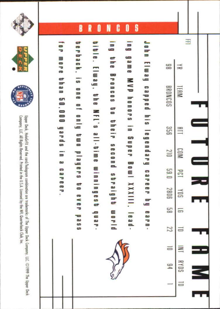 1999 Upper Deck HoloGrFX Future Fame #FF1 John Elway back image