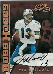 2000 Absolute Boss Hogg Autographs #BH11 Dan Marino